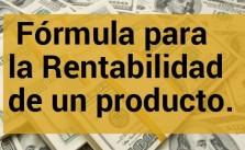Cómo Calcular la rentabilidad de un producto